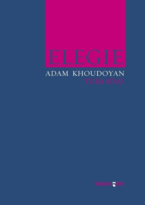 Khoudoyan Adam Elegie Tu2