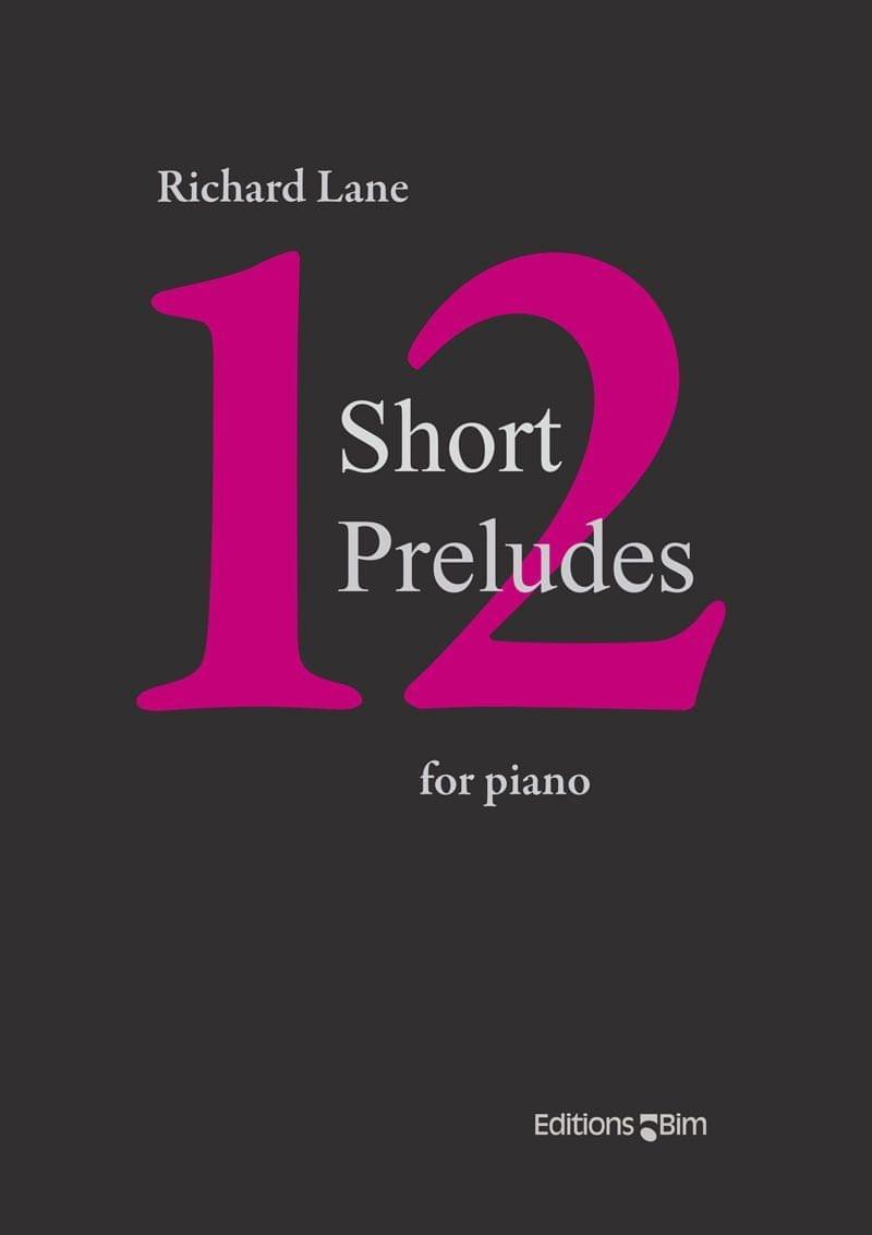 Lane Richard 12 Short Preludes Pno60