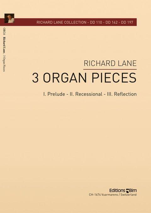 Lane Richard 3 Organ Pieces Org4
