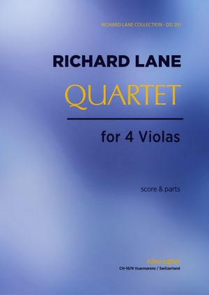 Lane Richard Quartet For 4 Violas Va16