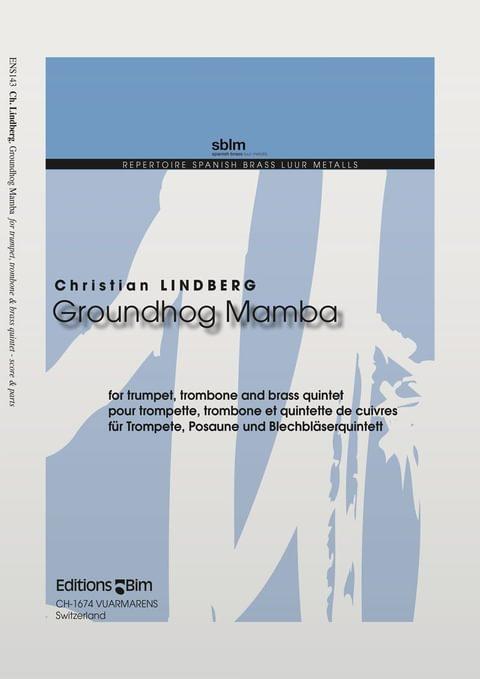 Lindberg Christian Groundhog Mamba Ens143