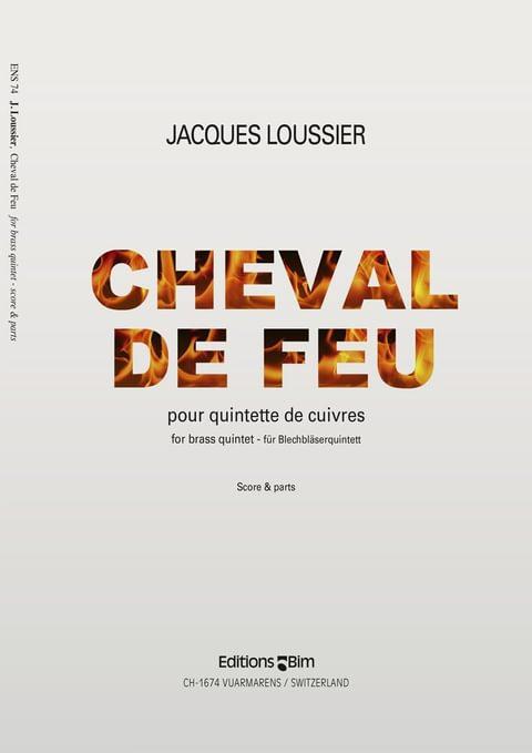Loussier Jacques Cheval De Feu Ens74