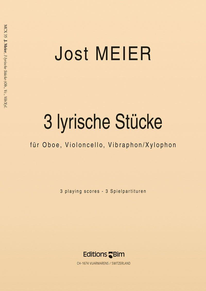 Meier Jost 3 Lyrische Stuecke Mcx35