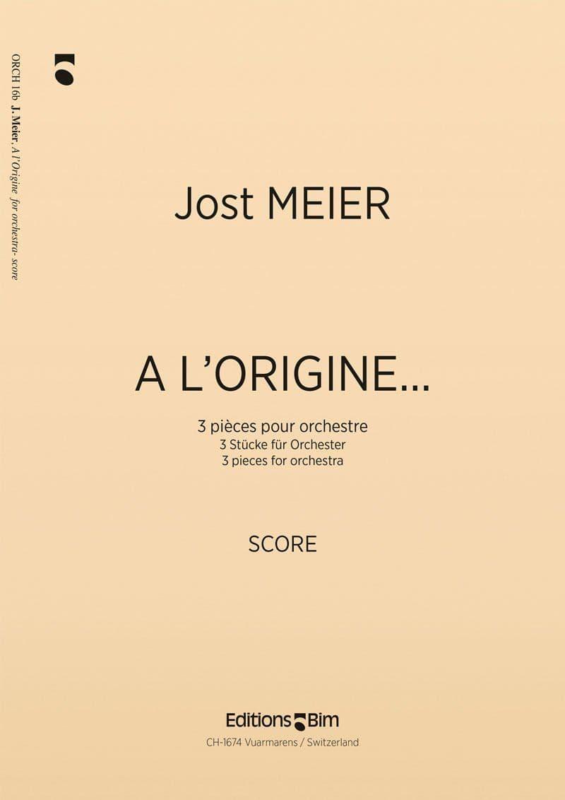 Meier Jost A L Origine Orch16