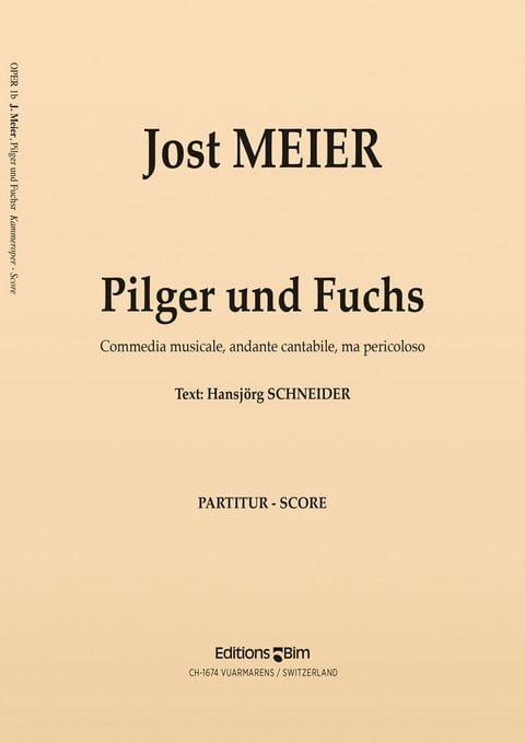 Meier Jost Pilger Und Fuchs Oper1
