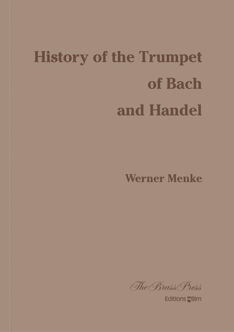 Menke Werner History Of The Trumpet Of Bach And Haendel Brp12