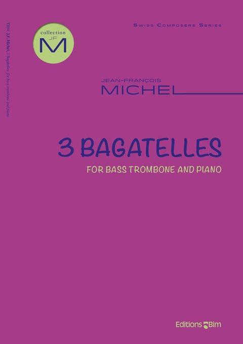 Michel Jean Francois 3 Bagatelles For Bass Trombone Tb84