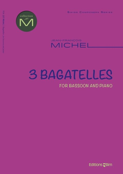 Michel Jean Francois 3 Bagatelles For Bassoon Fg6