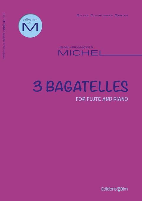 Michel Jean Francois 3 Bagatelles For Flute Fl43