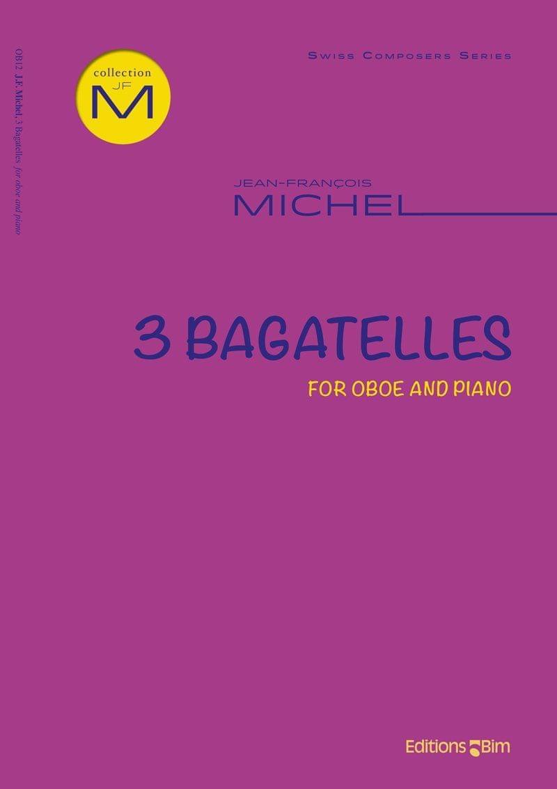 Michel Jean Francois 3 Bagatelles For Oboe Ob12