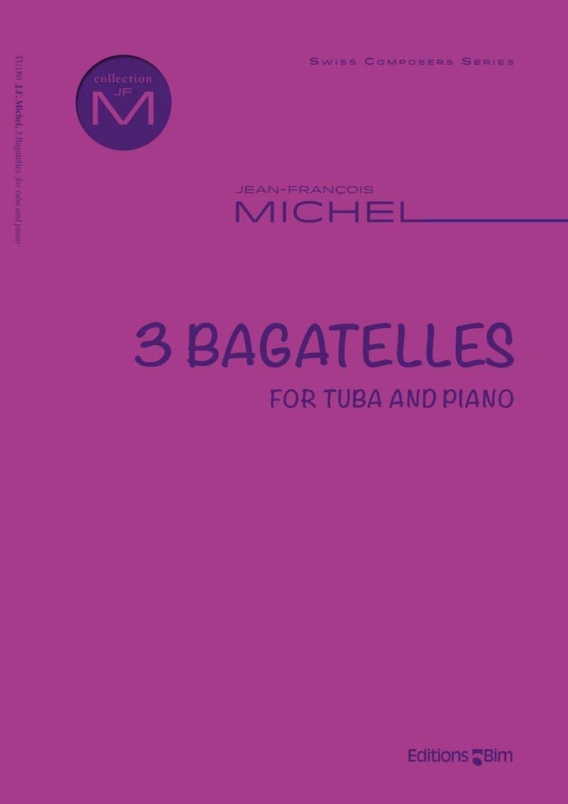 Michel Jean Francois 3 Bagatelles For Tuba Tu180