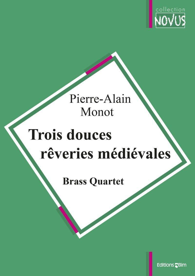 Monot Pierre Alain 3 Douces Reveries Medievales Ens30