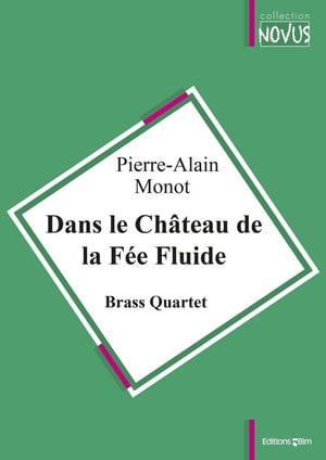 Monot Pierre Alain Dans Le Chateau De La Fee Fluide Ens28