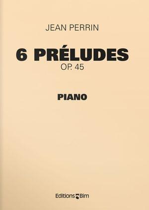 Perrin Jean 6 Preludes Pno10