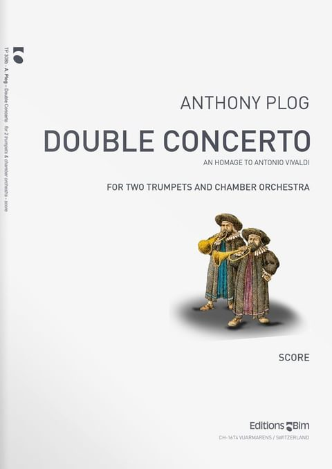 Plog Anthony Double Concerto 2 Trumpets Tp308B