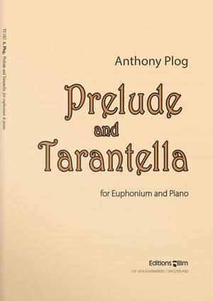 Plog Anthony Prelude And Tarantella Tu182