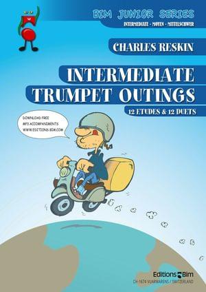 Reskin Charles Intermediate Trumpet Outings Tp320