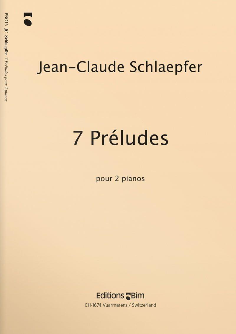 Schlaepfer  Jean  Claude 7  Preludes  Pno16