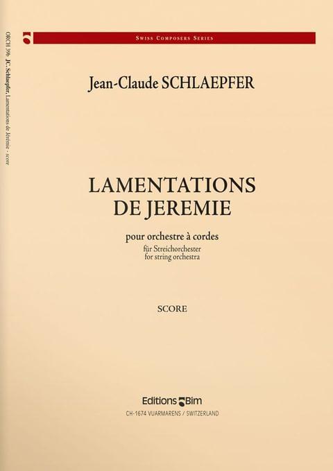 Schlaepfer  Jean  Claude  Lamentations  Jeremie  Orch39