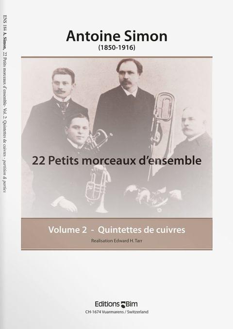 Simon  Antoine 22 Petits Morceaux D Ensemble Vol 2  Ens184