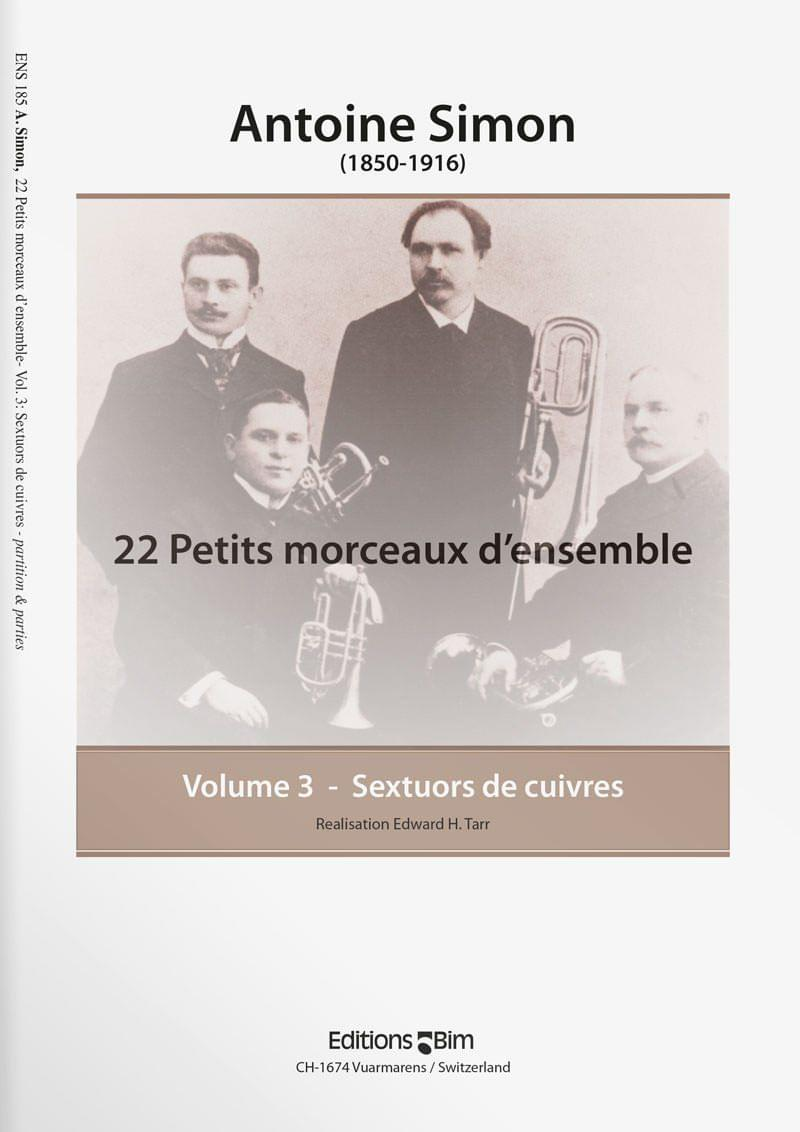 Simon  Antoine 22 Petits Morceaux D Ensemble Vol 3  Ens185
