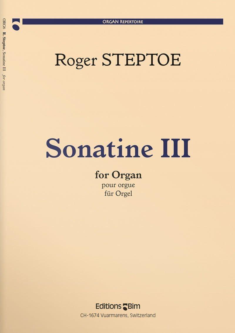 Steptoe  Roger  Sonatine 3  Org6
