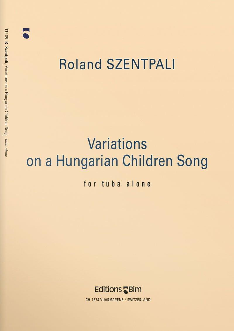 Szentpali  Roland  Variations  Hungarian  Children  Song  Tu89