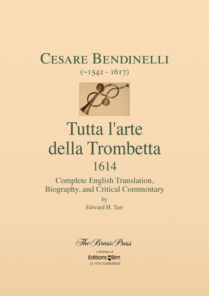 Tarr Edward Bendinelli The Entire Art Of Trumpet Playing Tp302E