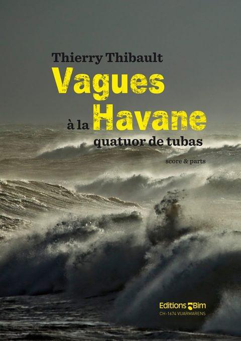 Thibault  Thierry  Vagues  Havane  Tu189