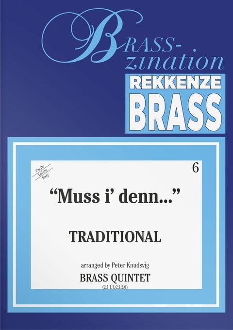 Traditional  Muss I Denn  Volkslied  Ens7