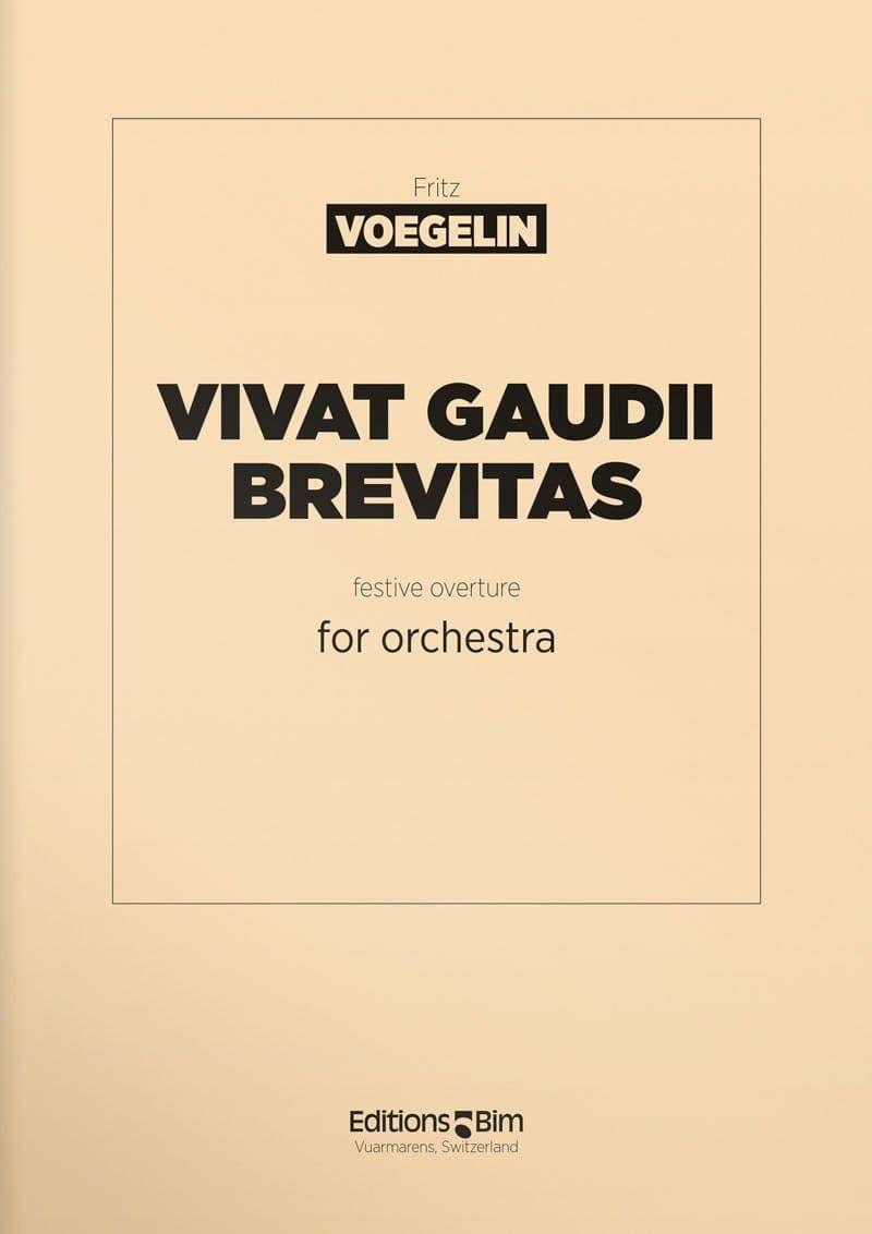 Voegelin  Fritz  Vivat  Gaudii  Brevitas  Orch26