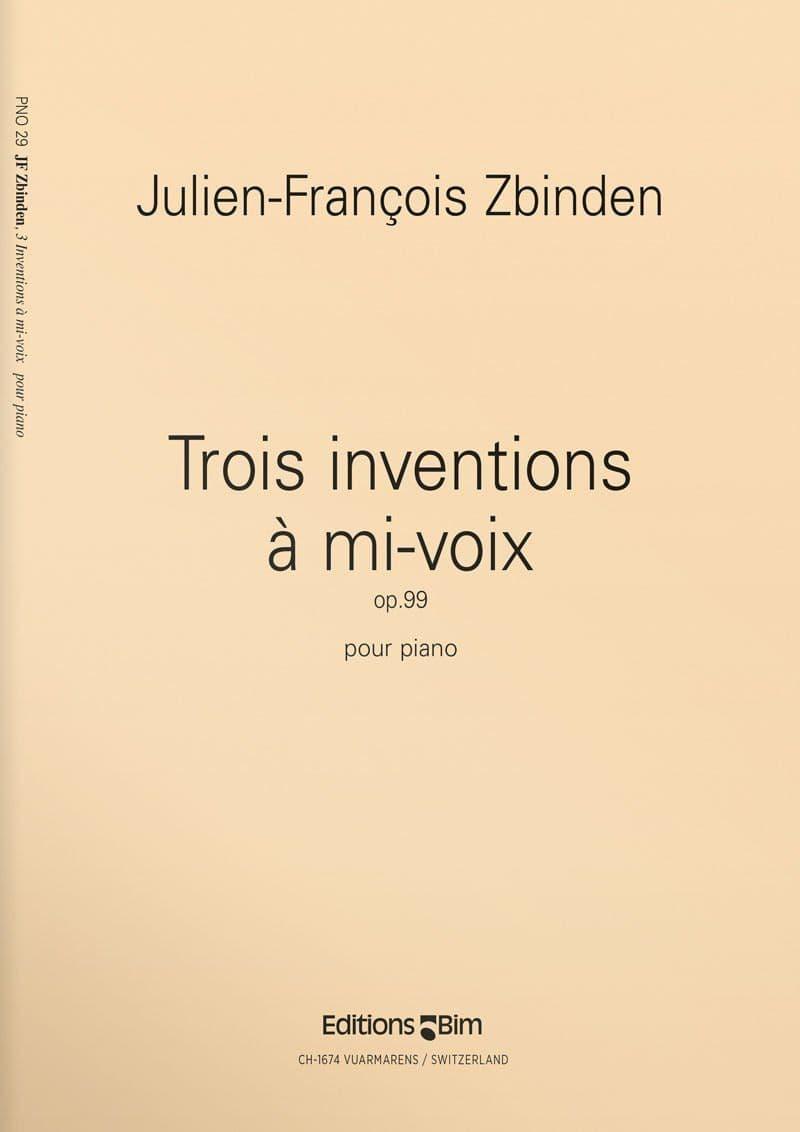 Zbinden  Jf  Trois  Inventions A Mi Voix  Pno29