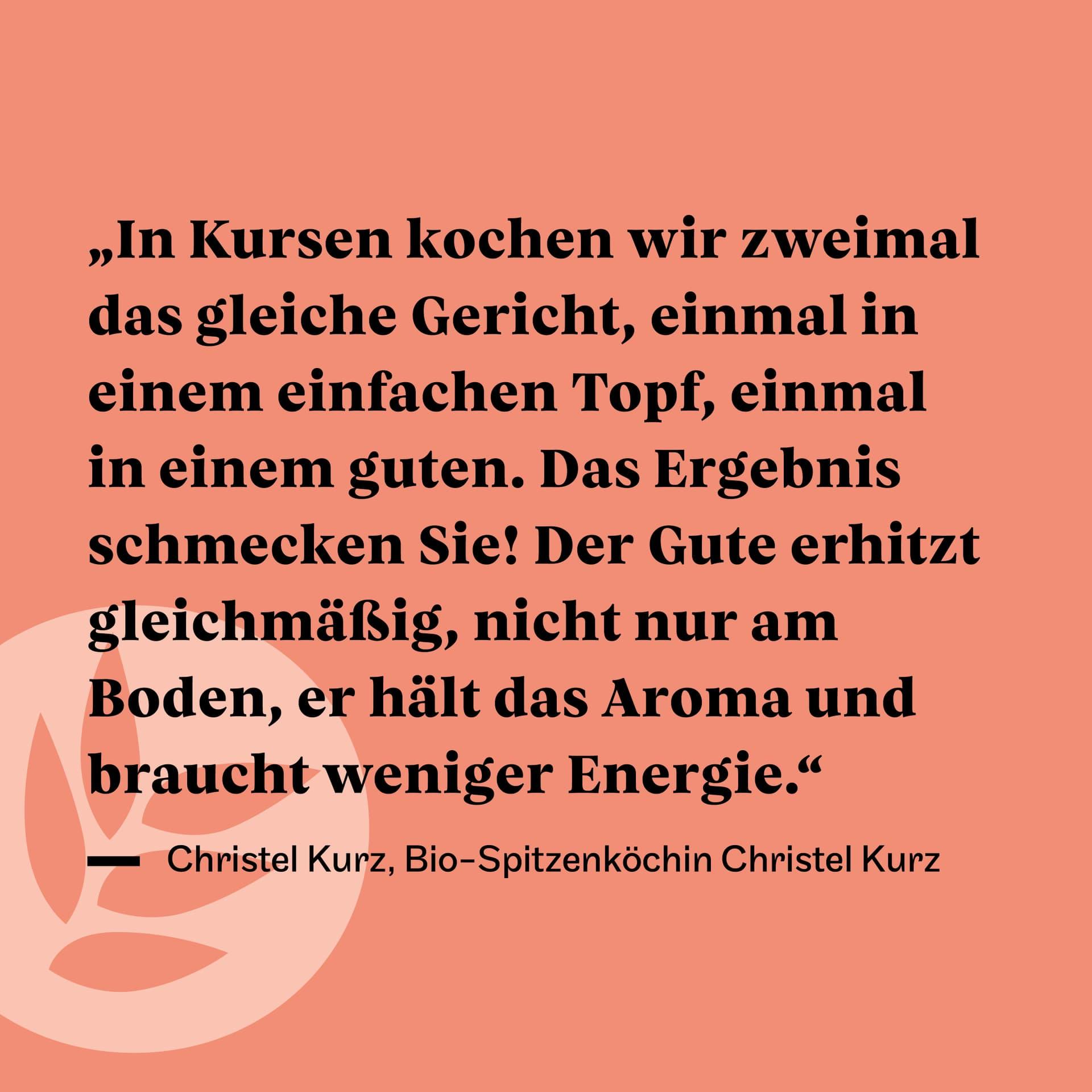 Gute Kochtöpfe Zitat Christel Kurz