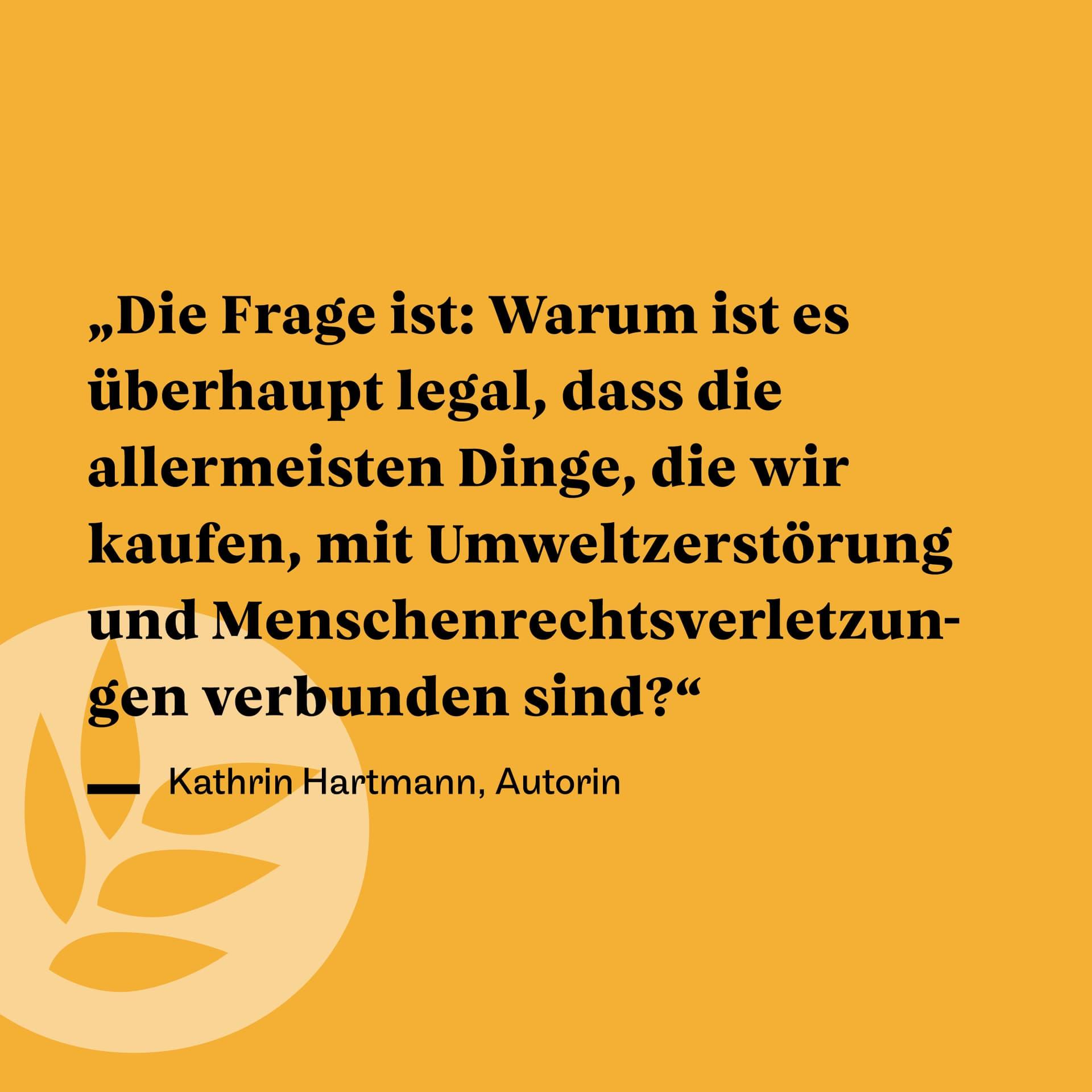 Zitat Kathrin Hartmann