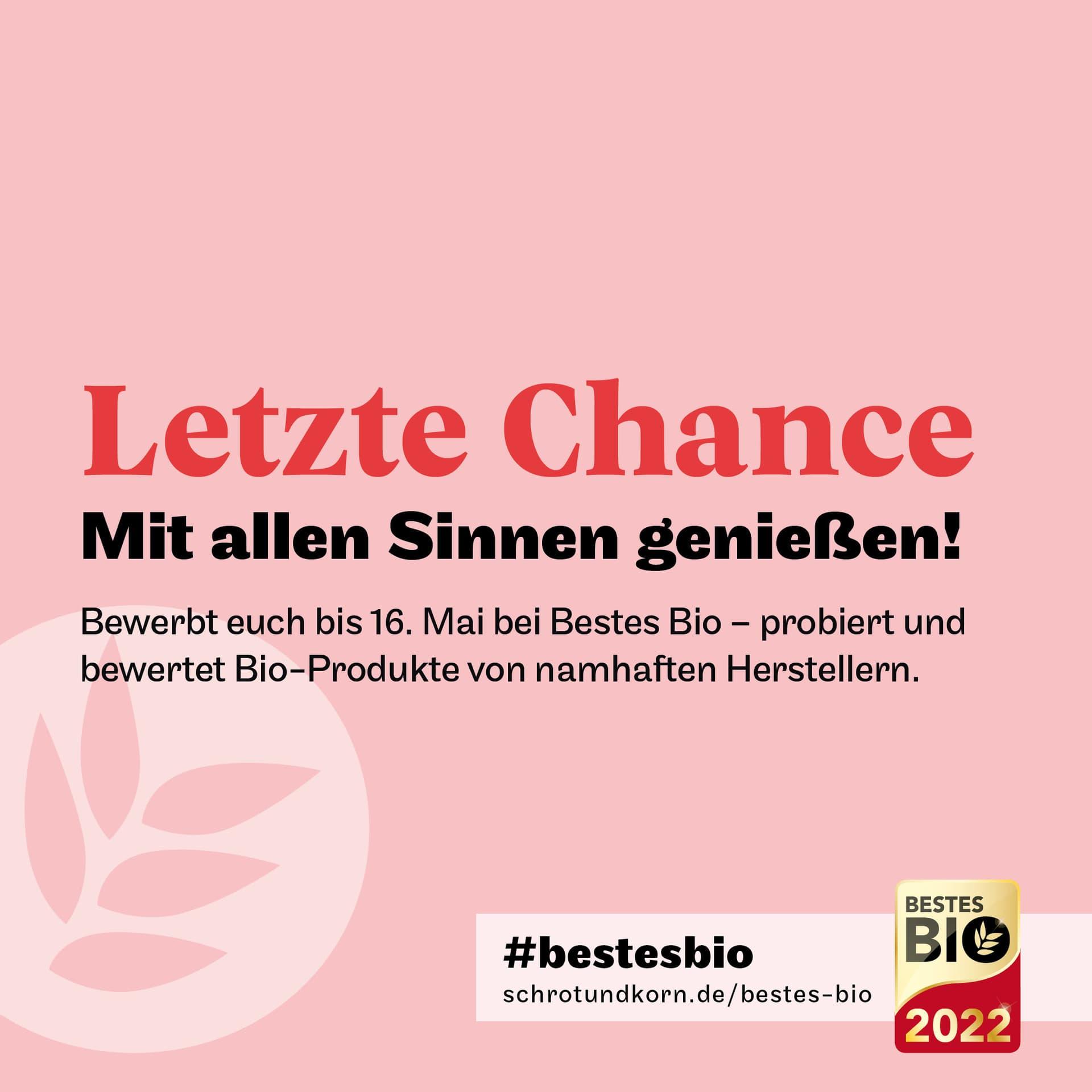 Bestes Bio 2022: Letzte Chance