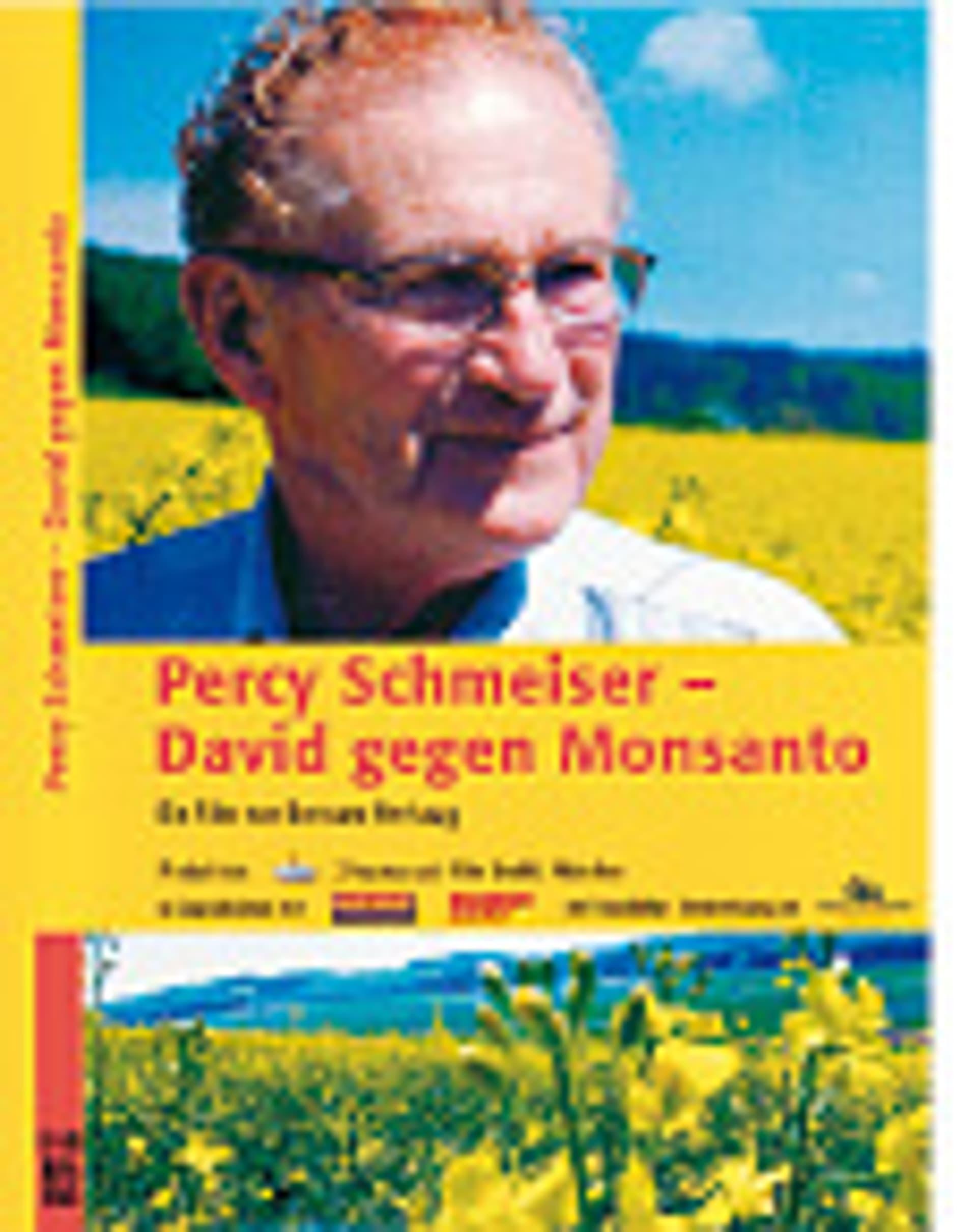 Verhaag, Bertram: Percy Schmeiser– David gegen Monsanto.