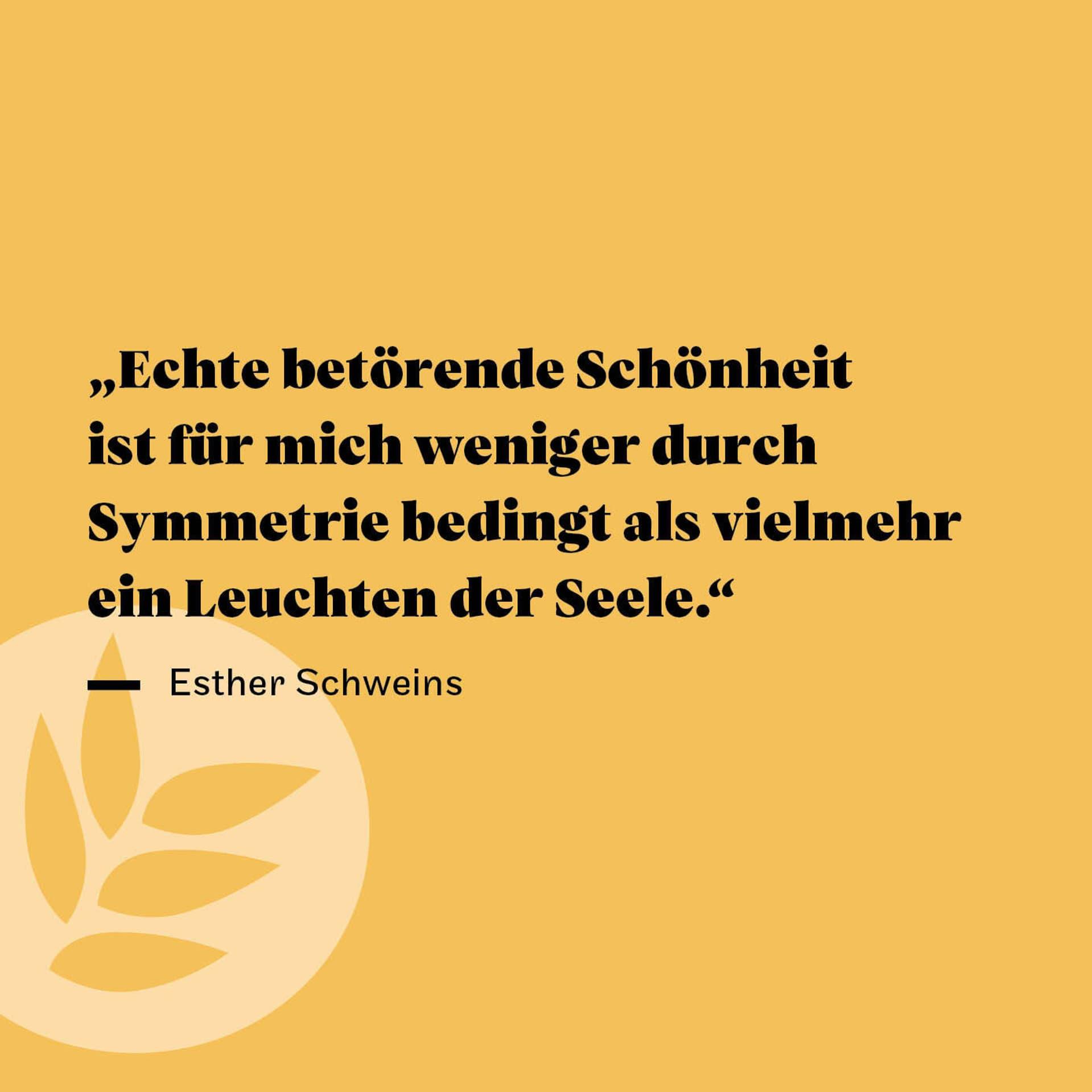Zitat Esther Schweins Schönheit