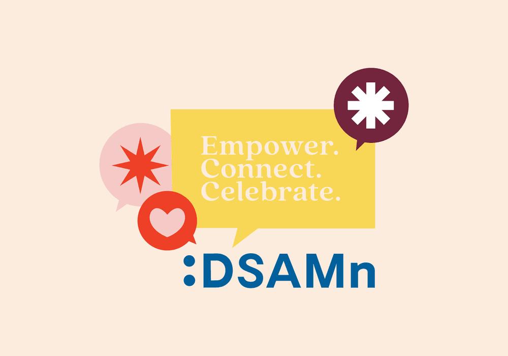 Dsamn empower connect celebrate